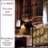 J. S. Bach: Toccaten und Concerti